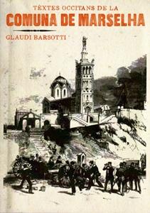 Glaudi Barsòtti descava lei cants de la Comuna
