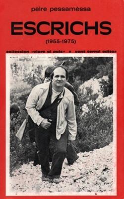 Une grande partie de l'oeuvre de Pierre Pessemesse est constituée d'articles, parfois polémiques, sur la société de son temps (photo Vent Terral DR)