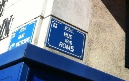Un esprit facétieux avait en 2010 rebaptisé la Rue de Rome, à Marseille, lors des premières expulsions. Depuis elles se sont multipliées (photo MN)