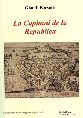 Lo Capitani de la Republica en mai que d'una varietat d'occitan