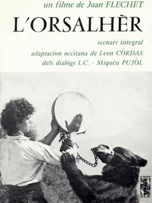 Le premier film 100% en occitan est l'histoire d'un jeune naïf pauvre qui découvre le monde, et les idées nouvelles (Photo XDR)