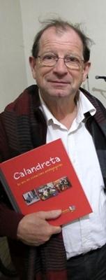 Jean-Louis Blénet fête les trente ans de la fédération des Calandretas, qui édite un énorme bouquin pour rendre compte de l'escomessa (photo MN)