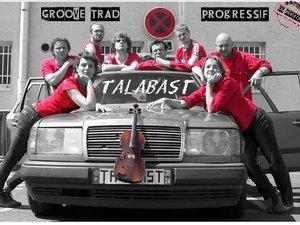 "Talabast...notre ""tarabast"" provençal (vacarme) jouera le 17."