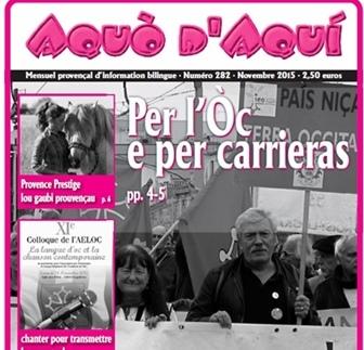 Les abonnés du mensuel financent l'accès des plus jeunes aux contenus web en occitan du site d'Aquò d'Aquí. Un acte de solidarité pour un avenir durable de l'occitan (photo MN DR)