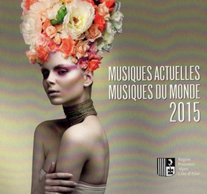 63 artistes de musiques modernes, dans toutes les langues chantées en Provence...y compris l'anglais