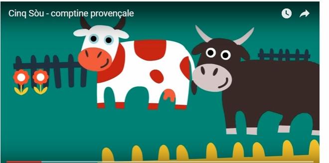 Cinq sòu...une des comptines d'ores et déjà proposée sur la chaîne Youtube de Prouvençau Lengo Vivo
