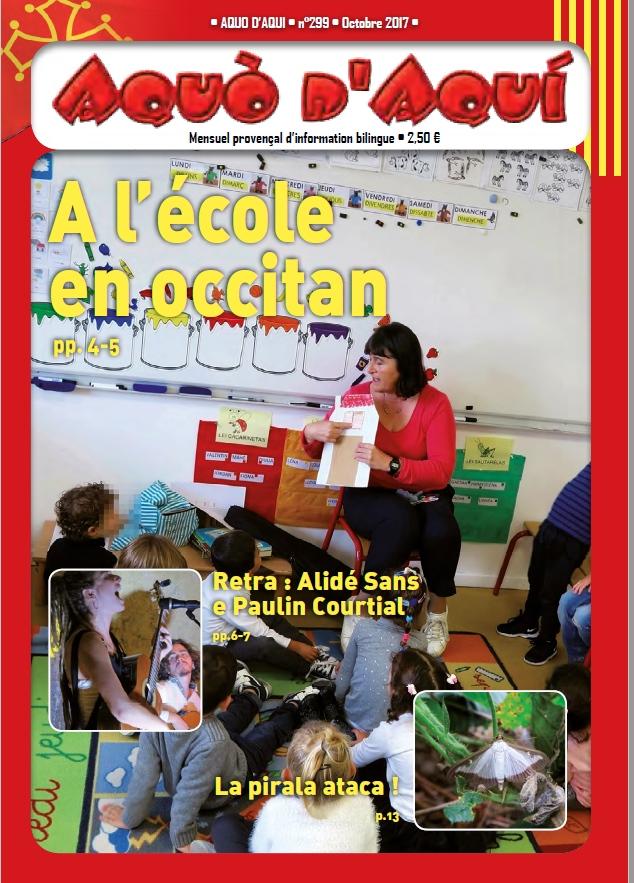 Le numéro 299 d'Aquò d'Aquí sera reçu par ses abonnés vers le 1er octobre. Il est temps de vous abonner pour le recevoir.