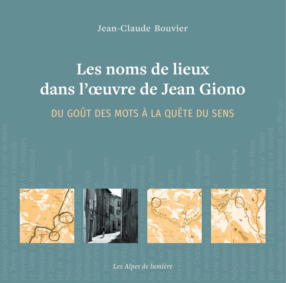 Le livre de la semaine : Les noms de lieux dans l'œuvre de Giono