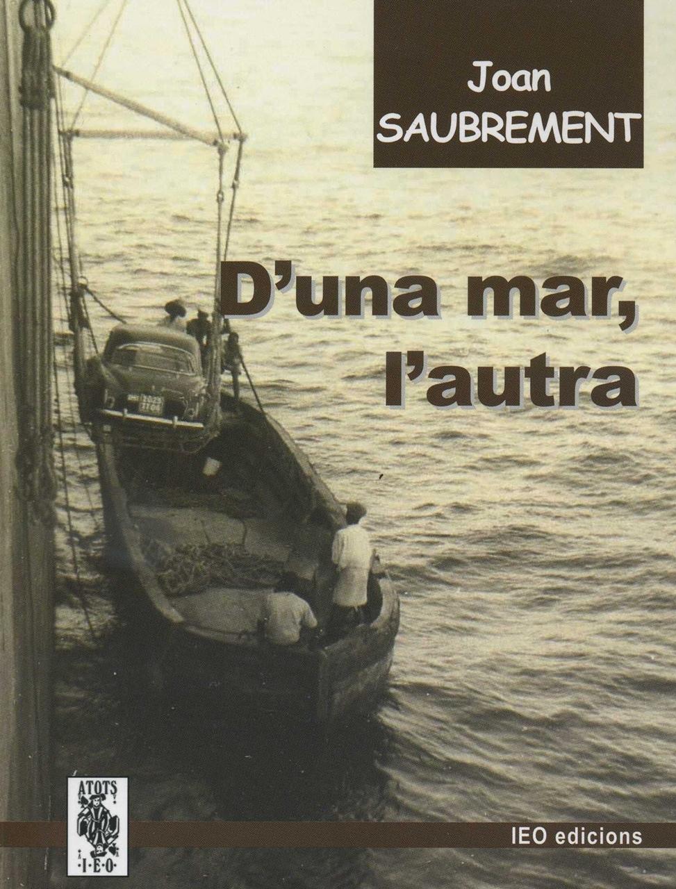Lo libre de la setmana : D'una mar, l'autra - Joan Saubrement