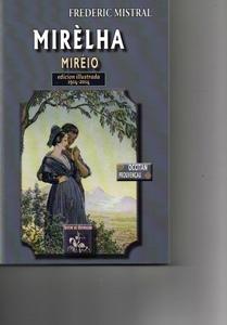 Mirèio s'appelle aussi Mirèlha