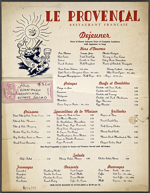 """Des """"Crèpes de volaille parisienne"""" et des """"Tripes à la mode de Caen"""" étaient proposées à côté de la Bouillabaisse, dans ce restaurant provençal """"so typical!"""" en 1959 (photo NYPL)"""