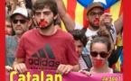 300 ! un dossier spécial Catalogne à l'heure décisive