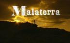 Malaterra coma l'a viscut