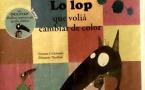 Le Loup qui voulait changer de couleur ne'n cambiara en occitan