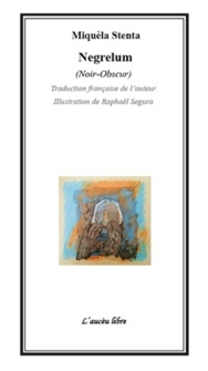 Le livre de la semaine : Negrelum de Miquèla Stenta